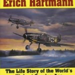 """German Fighter Ace Erich Hartmann"", la biographie de Erich Hartmann"